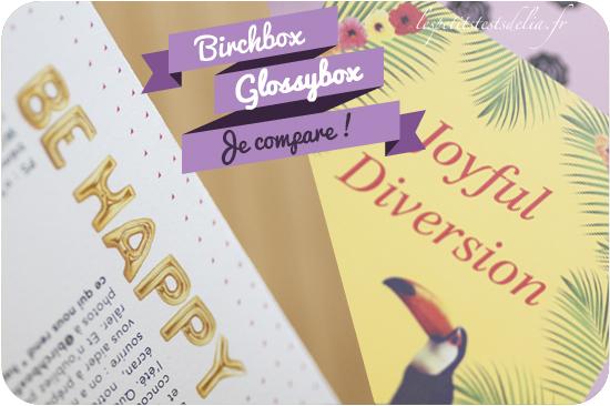 Birchbox glossybox juin 2014
